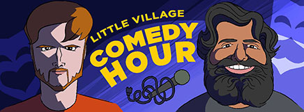 Little Village Comedy Hour